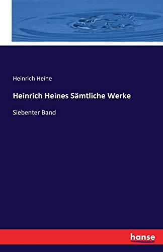 9783742868121: Heinrich Heines Samtliche Werke (German Edition)