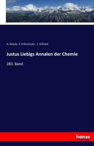 Justus Liebigs Annalen der Chemie: 283. Band (Paperback)