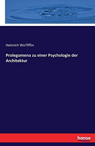 9783742870247: Prolegomena zu einer Psychologie der Architektur (German Edition)