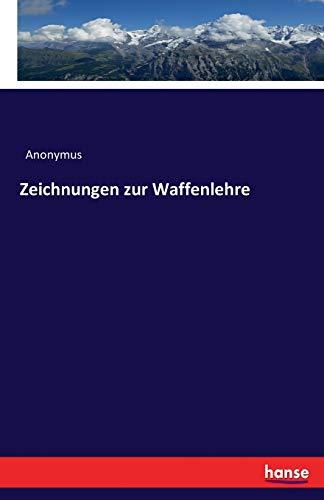 9783742877987: Zeichnungen Zur Waffenlehre (German Edition)