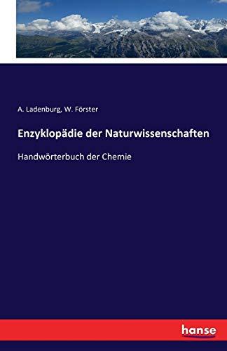 Enzyklopädie der Naturwissenschaften: A. Ladenburg