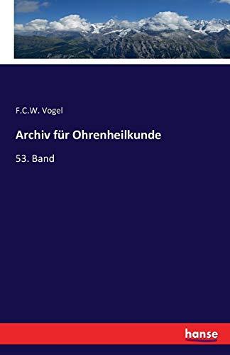 9783742887900: Archiv Fur Ohrenheilkunde (German Edition)