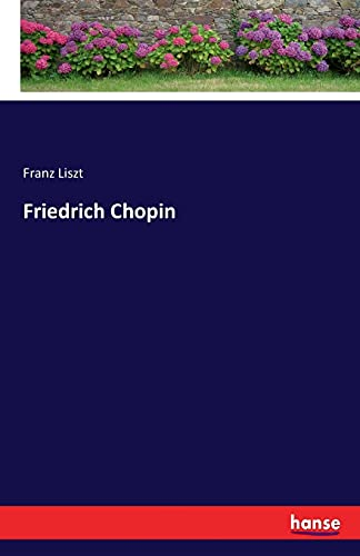 9783742890818: Friedrich Chopin (German Edition)