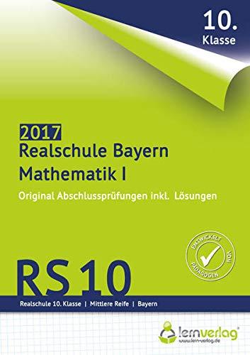 9783743000148: Abschlussprüfung Mathematik I Realschule Bayern 2017