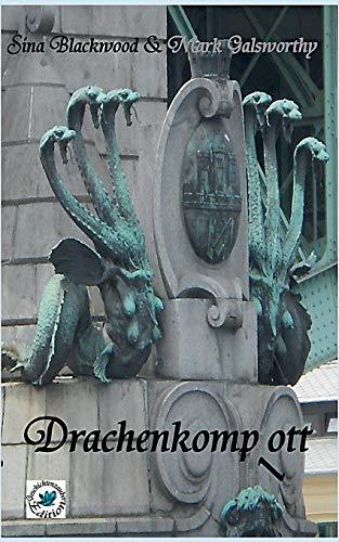 9783743115415: Drachenkomp(l)Ott (German Edition)