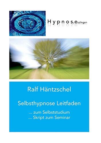 9783743196599: Selbsthypnose Leitfaden