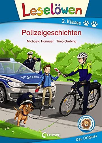 Leselöwen 2. Klasse - Polizeigeschichten - Michaela Hanauer