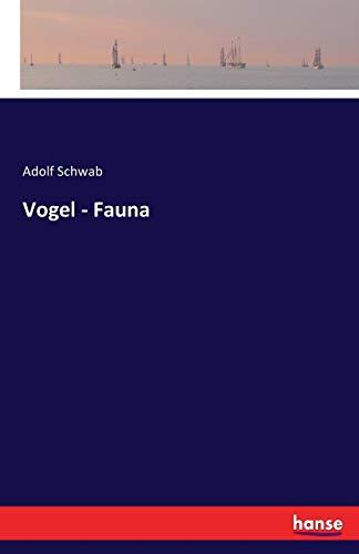 Vogel - Fauna: Adolf Schwab