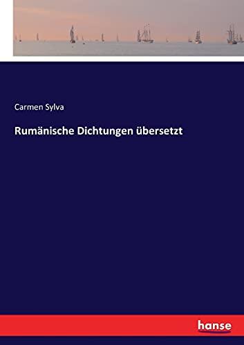 Rumänische Dichtungen übersetzt - Carmen Sylva