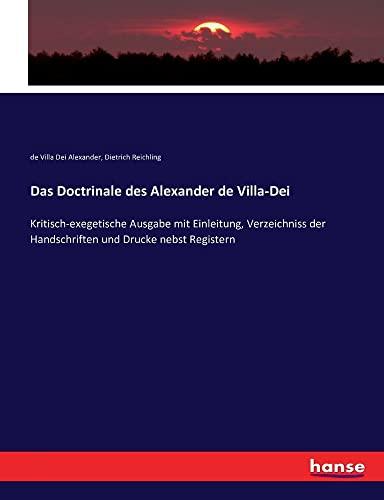 Das Doctrinale des Alexander de Villa-Dei: Kritisch-exegetische Ausgabe mit Einleitung, ...