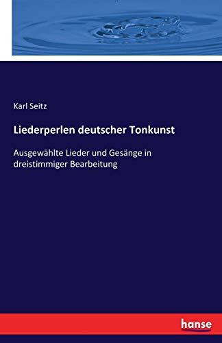 Liederperlen Deutscher Tonkunst: Karl Seitz