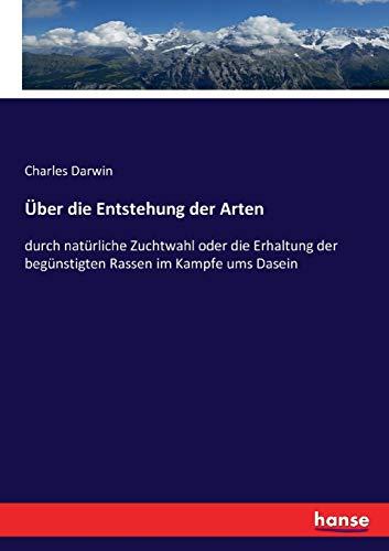 Über die Entstehung der Arten: Darwin, Charles