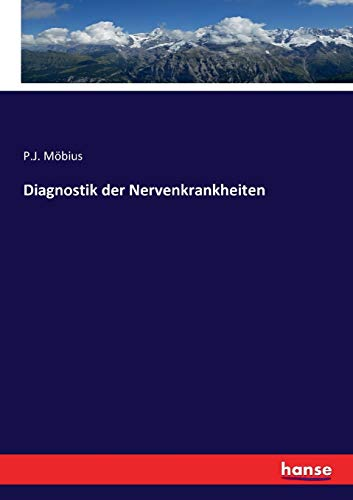 Diagnostik der Nervenkrankheiten (Paperback) - P J Mobius