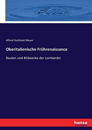 9783743447479: Oberitalienische Frührenaissance: Bauten und Bildwerke der Lombardei