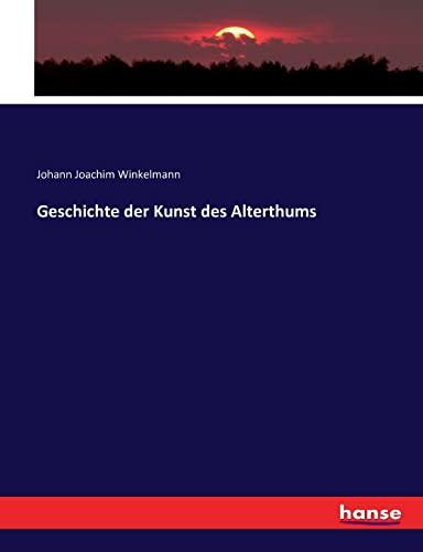 9783743458390: Geschichte der Kunst des Alterthums