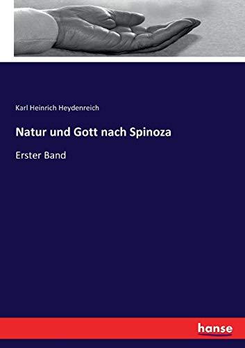9783743477230: Natur und Gott nach Spinoza: Erster Band