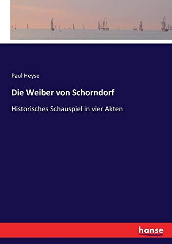 Die Weiber von Schorndorf (Paperback): Paul Heyse