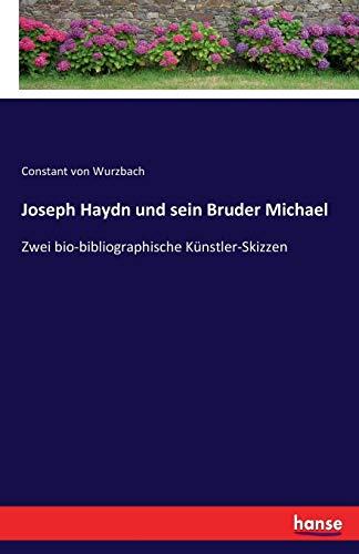 Joseph Haydn Und Sein Bruder Michael: Constant Von Wurzbach
