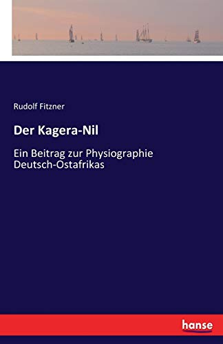 Der Kagera-Nil: Fitzner, Rudolf