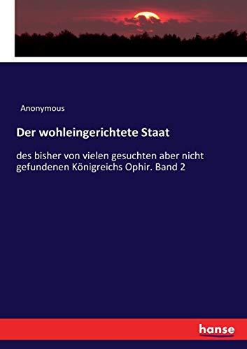 Der wohleingerichtete Staat (Paperback): Anonymous