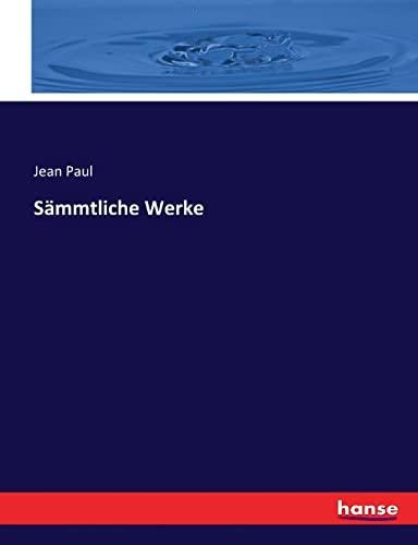 Sämmtliche Werke (Paperback): Jean Paul