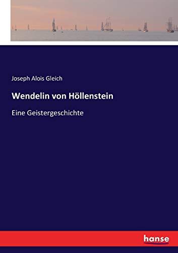 9783743652934 - Joseph Alois Gleich: Wendelin von Höllenstein: Eine Geistergeschichte (Paperback) - Buch