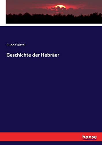 Geschichte der Hebräer: Kittel, Rudolf