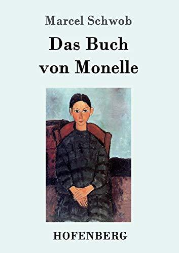 Das Buch Von Monelle: Marcel Schwob