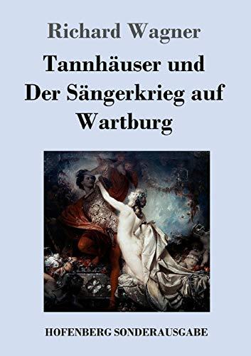 9783743707894: Tannhäuser und Der Sängerkrieg auf Wartburg