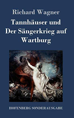 9783743707900: Tannhäuser und Der Sängerkrieg auf Wartburg