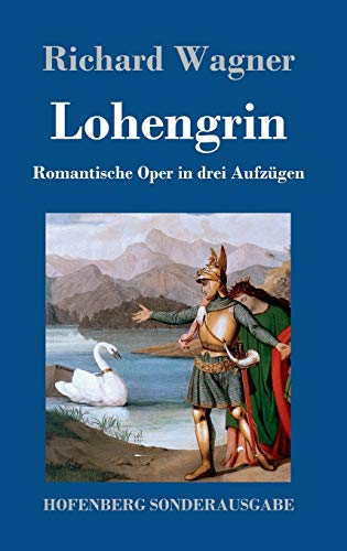 9783743707924: Lohengrin