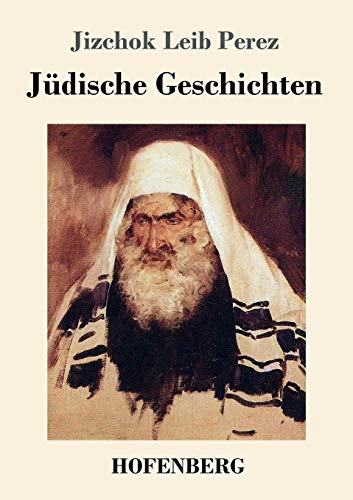 Judische Geschichten: Jizchok Leib Perez