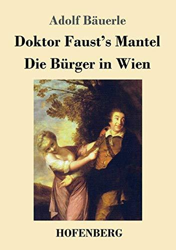 9783743715677: Doktor Faust's Mantel / Die Burger in Wien (German Edition)