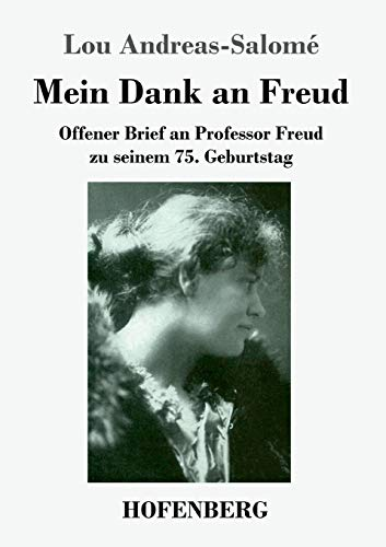 Mein Dank an Freud : Offener Brief an Professor Freud zu seinem 75. Geburtstag - Lou Andreas-Salomé