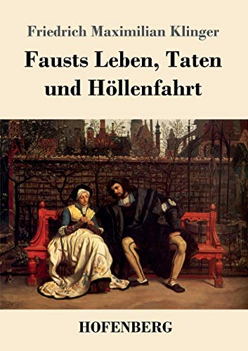 9783743719521: Fausts Leben, Taten und Höllenfahrt