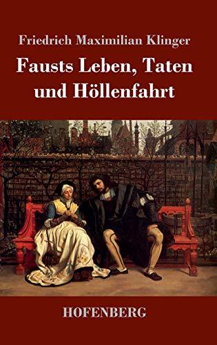 9783743719538: Fausts Leben, Taten und Höllenfahrt