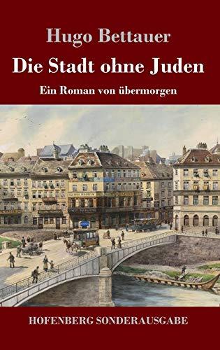9783743721128: Die Stadt ohne Juden