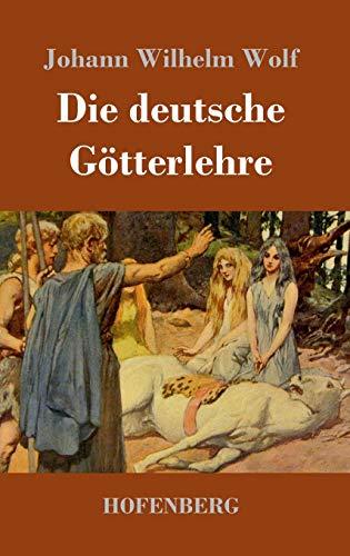 9783743721821: Die deutsche Götterlehre