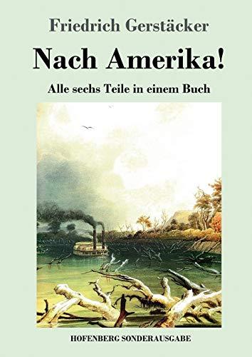 9783743723566: Nach Amerika!