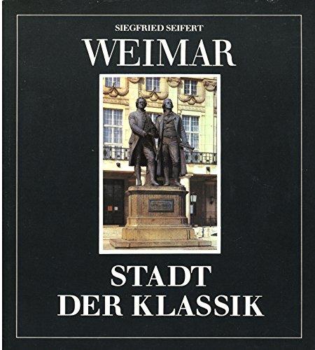 9783744300643: Weimar - Stadt der Klassik
