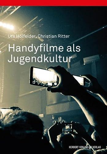 9783744509428: Handyfilme als Jugendkultur
