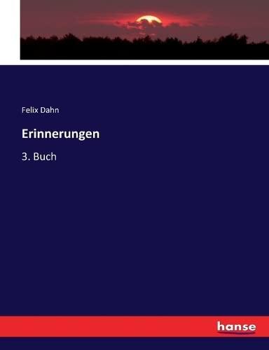 Erinnerungen: 3. Buch (Paperback): Felix Dahn