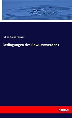 Bedingungen des Bewusstwerdens: Ochorowicz, Julian