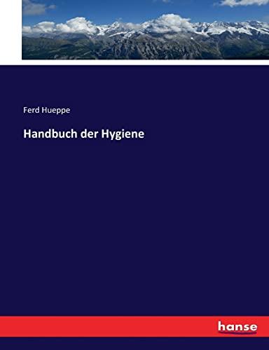 9783744631884: Handbuch der Hygiene