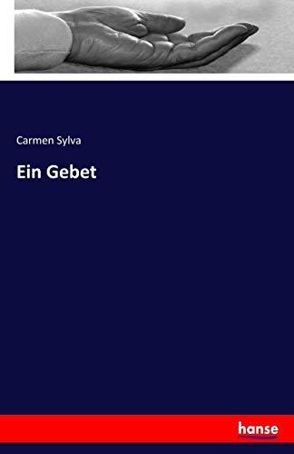 Ein Gebet - Carmen Sylva