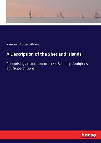 9783744717106: A Description of the Shetland Islands