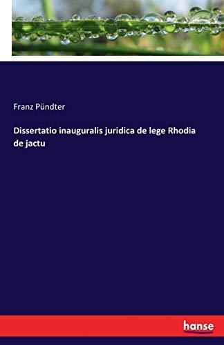 Dissertatio inauguralis juridica de lege Rhodia de: Pündter, Franz