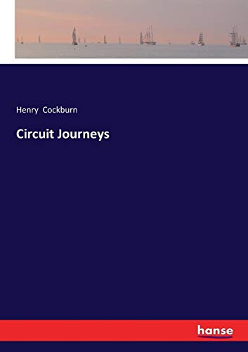 Circuit Journeys (Paperback): Henry Cockburn