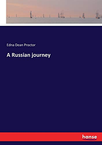 A Russian journey (Paperback): Edna Dean Proctor
