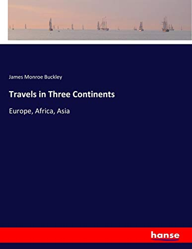 9783744753128: Travels in Three Continents